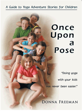 Once Upon a Pose: A Fairy Tale Come True - The Kids Yoga