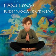 I am love Kids Yoga Journey